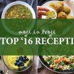 Blog 048: Najboljših 30 receptov leta 2016: Petnajst mojih in petnajst tvojih